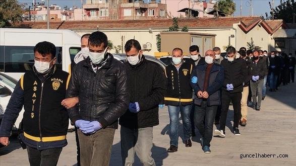 Adana'da firarilere operasyonda 22 kişi yakalandı