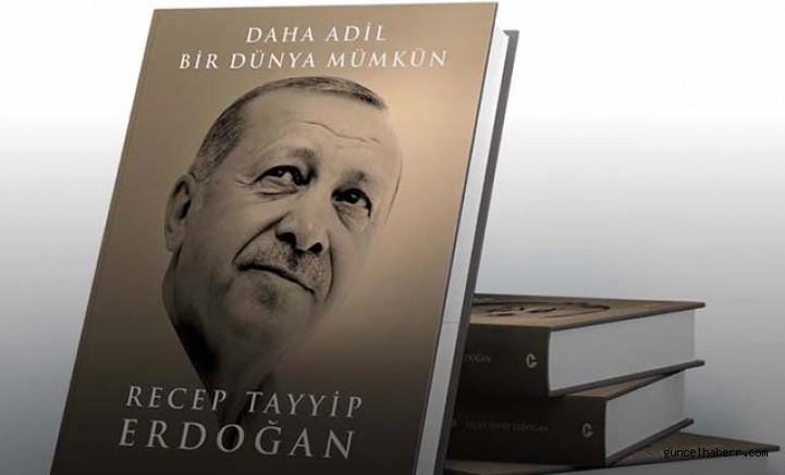 Cumhurbaşkanı Erdoğan'dan, 'Daha Adil Bir Dünya Mümkün' kitabı